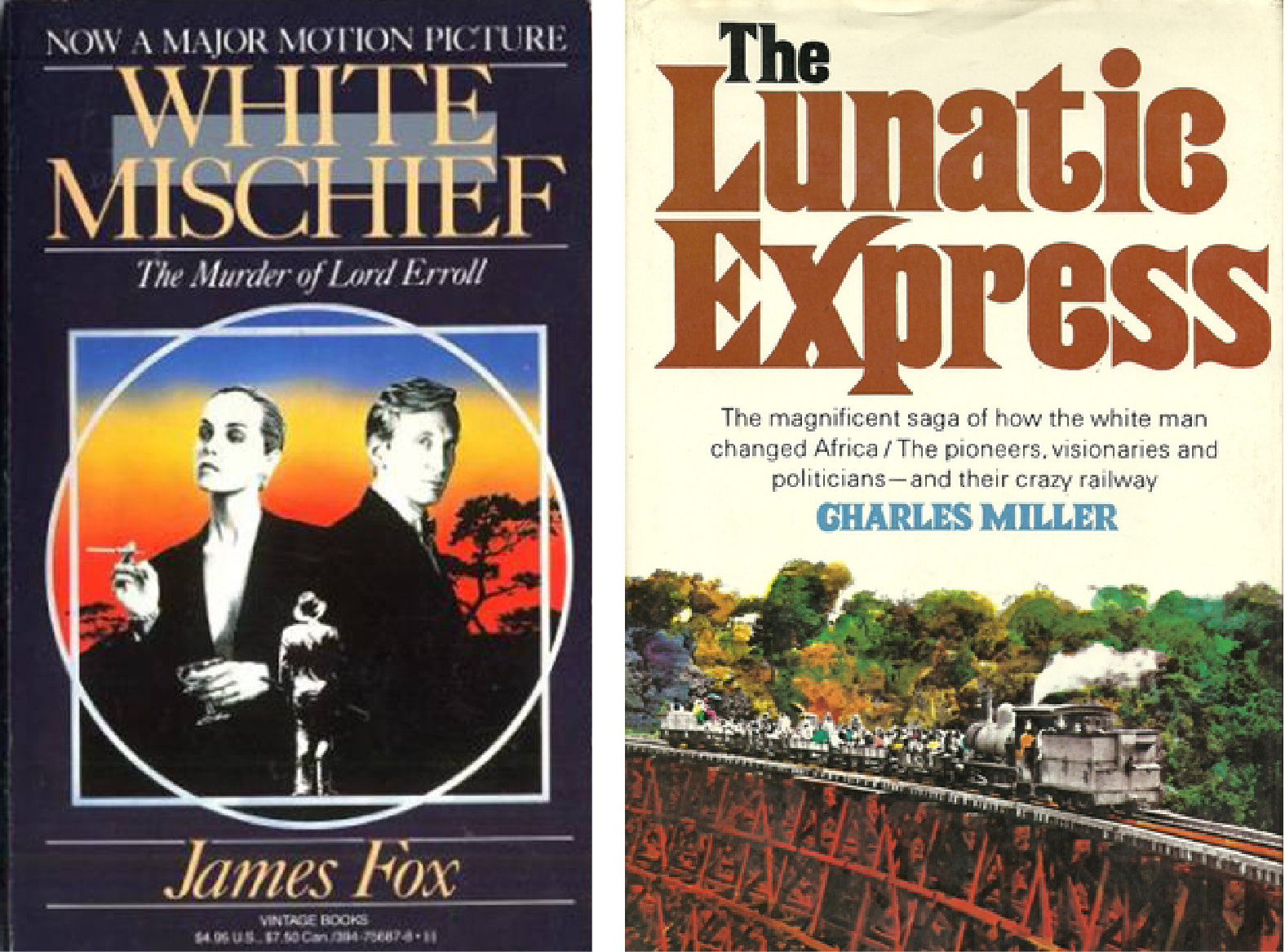 White Mischief and The Lunatic Express